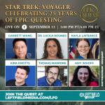 Star Trek: Voyager – Celebrating 25 Years of Epic Questing