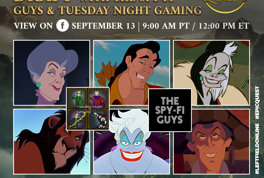 Disney Villain Draft with the Spy-Fi Guys and Tuesday Night Gaming
